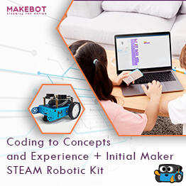 Makebot Coding to Concepts and Experience Course + initial Maker Kit